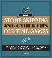 The Art of Stone Skipping and Other Fun Old-Time Games