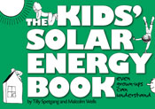 The Kid's Solar Energy Book: Even Grown-Ups Can Understand