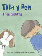 Tita y Ben Tres cuentos