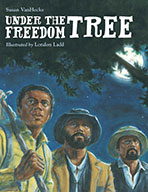 Under the Freedom Tree  (eBook)