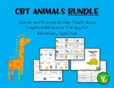 CBT ANIMAL BUNDLE: STORIES AND ACTIVITIES