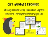 CBT Animals:Stories and Worksheets to Teach Children about Cognitive Distortions