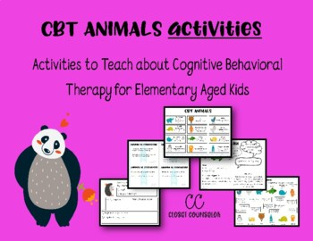 CBT Animals: Activities that Teach about Cognitive Distortions