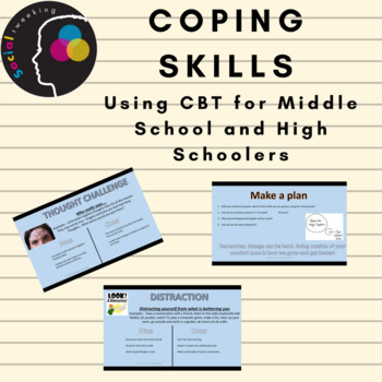 CBT; Coping Skills; Coping Skills for Middle School and High School; Regulation