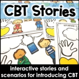 CBT Stories for Teaching CBT to Elementary Students