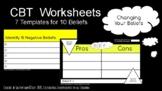 CBT Worksheets - Changing Beliefs