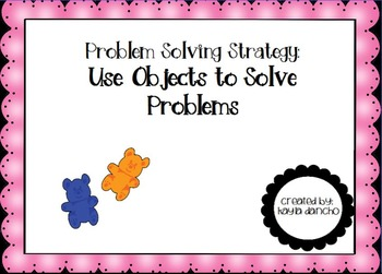 CC.1.OA.1 Problem Solving by Using Objects