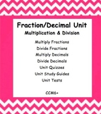 CC 6th Grade Math Unit BUNDLE: Multiply and Divide Fractions and Decimals