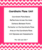 CC 6th Grade Math Unit BUNDLE: Coordinate Plane (Reflect,