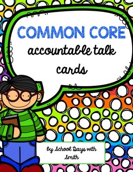 Common Core Accountable Talk Cards