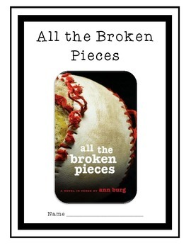 CC Aligned -- All the Broken Pieces Guided Reading, by Ann E Burg