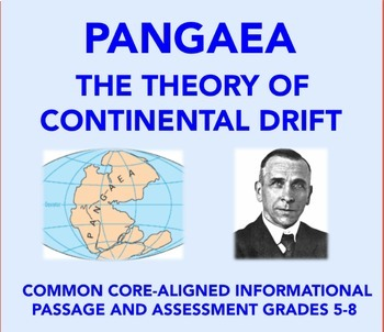 CC-Aligned Informational Passage & Assessment: Pangaea and Continental Drift