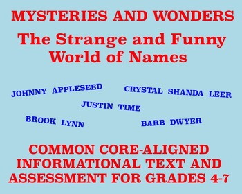 Mysteries and Wonders Passage and Assessment #10: Strange and Funny Names