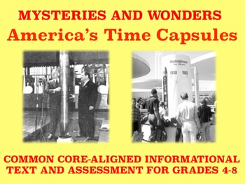 Mysteries and Wonders Passage and Assessment #12: America's Time Capsules