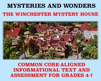 Mysteries and Wonders Passage and Assessment #17: The Winchester Mystery House