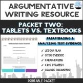 CC Argumentative Essay Packet #2: Paraphrasing and Analyzing Evidence