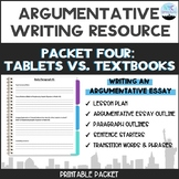CC Argumentative Essay Packet #4: Writing an Argumentative Essay