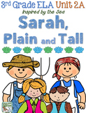 Third Grade Reading, Language, Writing- Unit 2A, Sarah Plain and Tall