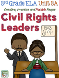 Third Grade Reading, Language, Writing- Unit 3A, Civil Rights Leaders