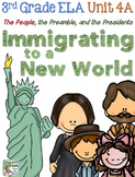 Third Grade Reading, Lanugage, Writing Unit 4A, Immigrating to a New World
