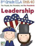 Third Grade Reading, Language, Writing - Unit 4C, Leadership (Presidents)