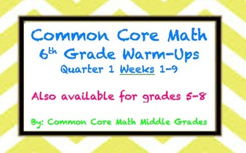 Common Core Math 6 Quarter 1 Warm-Up Bundle!! (9 weeks)