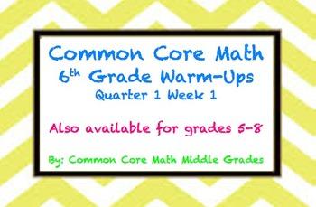 Common Core Math 6 Warm-Up Quarter 1 Week 1