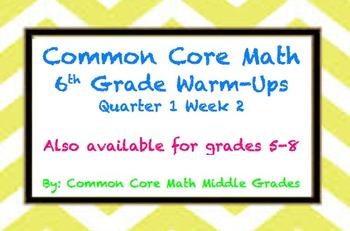 Common Core Math 6 Warm-Up Quarter 1 Week 2