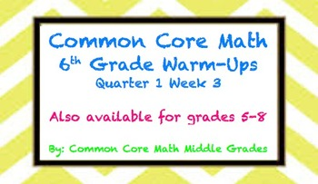 Common Core Math 6 Warm-Up Quarter 1 Week 3