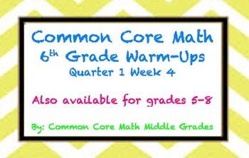 Common Core Math 6 Warm-Up Quarter 1 Week 4
