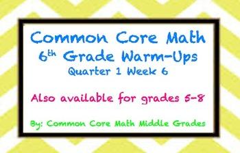 Common Core Math 6 Warm-Up Quarter 1 Week 6