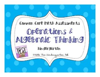 CC Math Assessments - Operations & Algebraic Thinking for Kindergarten