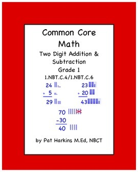 CC Math First Grade Two Digit Addition & Subtraction 1.NBT.C.4 and 1.NBT.C.6