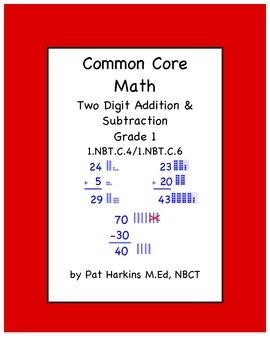 CC Math First Grade Two Digit Addition & Subtraction 1.NBT