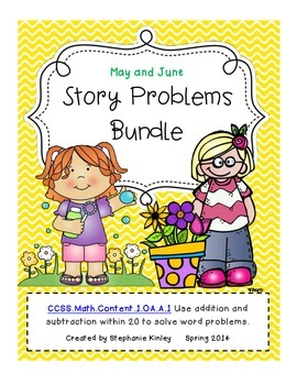 CC - Math Word Problems - May and June Bundle