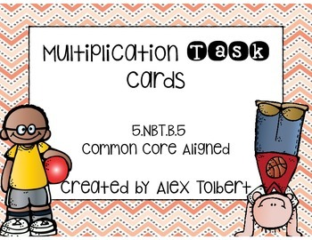 CC Multiplication of Whole Numbers Task Cards