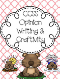 Differentiated Opinion Writing, Anchor Charts & CRAFTIVITIES for Groundhog's Day