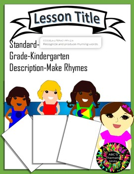CC RF.K.2.A Read and Produce Rhyming Words