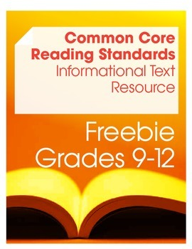Common Core Reading: Informational Texts Resource Freebie (Grades 9-12)