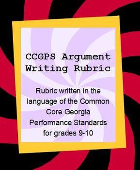 CCGPS Argument Writing Rubric Grades 9-10
