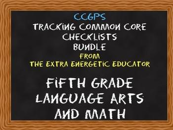 CCGPS Bundle: Tracking Common Core 5th Grade Language Arts & Math Checklists