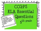 CCGPS ELA 5th Grade Essential Questions Posters