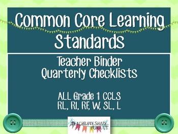 CCLS Grade 1 Quarterly Teacher Checklist and Tracker