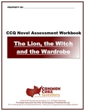 Chronicles of Narnia:The Lion, the Witch and the Wardrobe CCQ Novel Study-CCSS