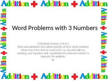 CCS.1.OA..A..2  Addition Word Problems with 3 Numbers