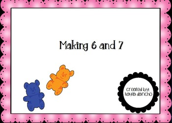 CCSS 1.OA.1 Making 6 and 7