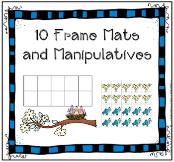 Ten Frames and Manipulatives- Printable Mats for All Seaso