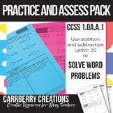 Grade 1 Math Practice and Assess Pack: CCSS 1.OA.A.1