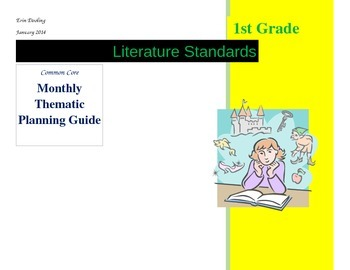 CCSS 1st Grade Literature Monthly Thematic Planning Guide