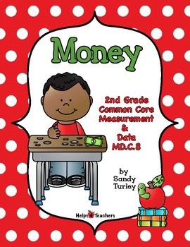 CCSS.MD.C.8: 2nd Grade-MEASUREMENT and DATA: MONEY
